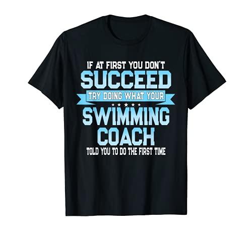 Fun Nuoto Coach Meme - Divertente Nuotatore Dicendo Maglietta
