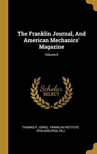 The Franklin Journal, and American Mechanics' Magazine; Volume 6
