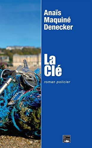 La clé: Polar (ROMAN) (French Edition)