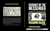 Servant of the Messenger; the spirituallife of Shaykh Ahmad Bamba Mbacke: khadimu Rasul (English Edition)