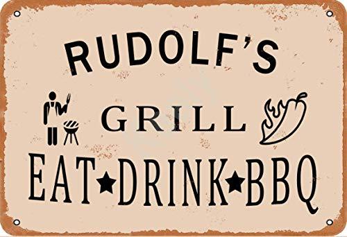 Keely Rudolf'S Grill Eat Drink BBQ Metall Vintage Blechschild Wanddekoration 12x8 Zoll für Café, Bar, Restaurant, Pubs, Männerhöhle, Dekorativ