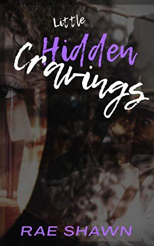 Little Hidden Cravings (English Edition)