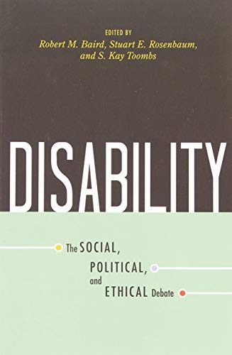 Disability: The Social, Political, and Ethical Debate (Contemporary Issues)