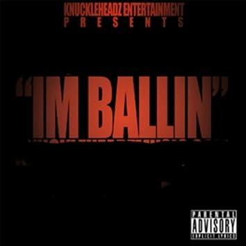 I'm Ballin