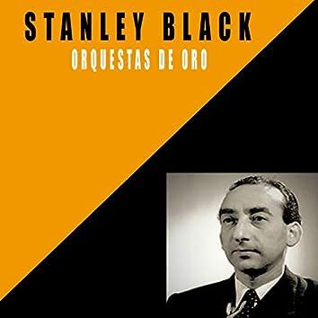 Orquestas De Oro / Stanley Black