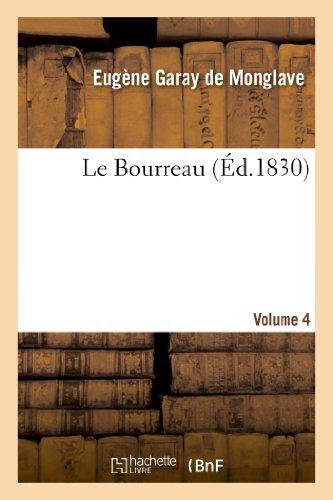 Le Bourreau. Volume 4