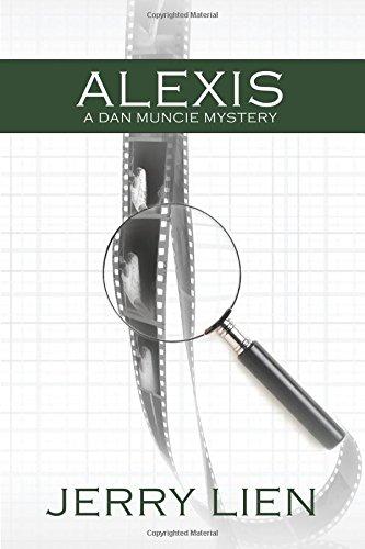 Alexis: A Dan Muncie Mystery