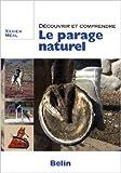 Découvrir et comprendre le parage naturel de Xavier Méal ( 19 mai 2009 ) - Belin (19 mai 2009) - 19/05/2009