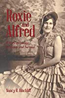 Roxie and Alfred: A Story of Courage, Resilience, and Survival