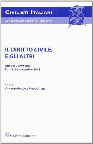 Il diritto civile, e gli altri