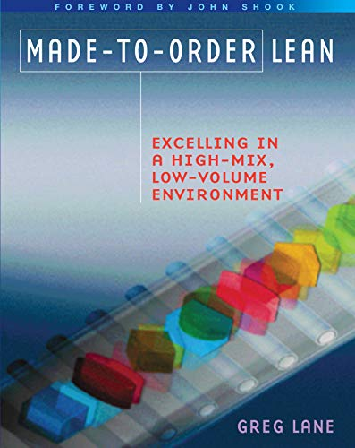Made-to-Order Lean: Excelling in a High-Mix, Low-Volume Environment (English Edition)