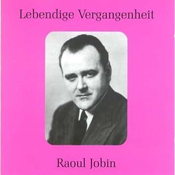 Lebendige Vergangenheit - Raoul Jobin