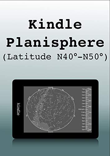 Kindle Planisphere (Latitude N40°-N50°) (English Edition)