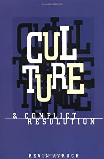 Culture and Conflict Resolution (Cross-Cultural Negotiation Books)