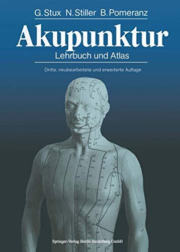 Akupunktur : Lehrbuch und Atlas : mit einem Akupunkturselektor