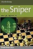 Sniper: Play 1...g6, ...bg7 And ...c5! (everyman Chess)-Storey, Charlie