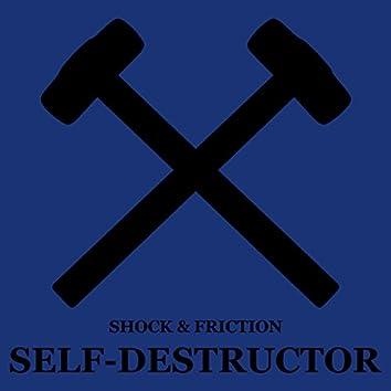 Self-Destructor