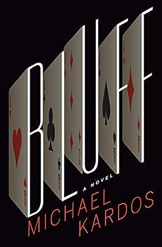 Bluff by Michael Kardos