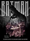 Batman. The Definitive Visual History: The Definitive History of the Dark Knight in Comics, Film, and Beyond