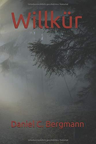 Willkür (Heilbrunner-Messer, Band 1)