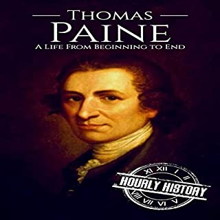 Thomas Paine: A Life from Beginning to End audiobook cover art