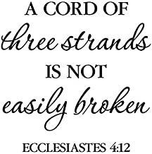 Ecclesiastes 4:12 Vinyl Wall Decal by Wild Eyes Signs, A cord of three strands is not easily broken, Master Bedroom, wedding verse, wall Vinyl decal, Bible verse, ECC4V12-0002