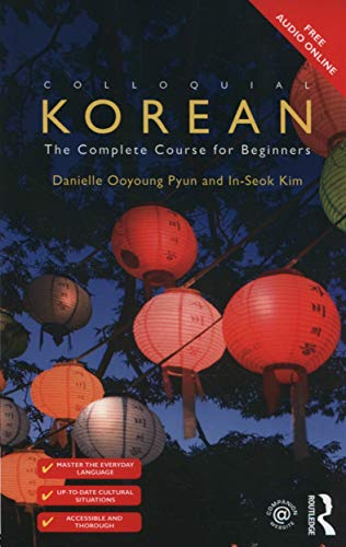 Colloquial Korean: The Complete Course for Beginners (Colloquial Series (Book Only))