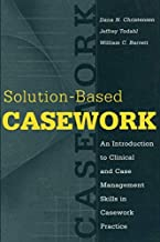 Solution-based Casework (Modern Applications of Social Work)
