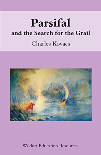 The Age of Revolution: And the Search for the Grail (Waldorf Education Resources) (English Edition)