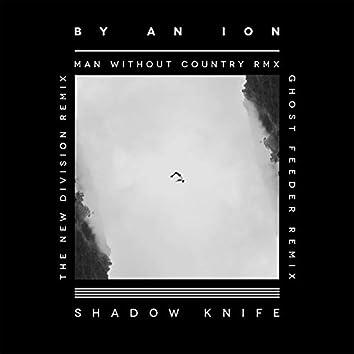 Shadow Knife Remixes