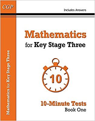 Mathematics for KS3: 10-Minute Tests - Book 1 (including Answers) (CGP KS3 Maths) from Coordination Group Publications Ltd (CGP)