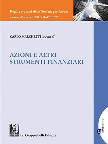 Azioni e altri strumenti finanziari - e-Pub (Regole e prassi delle Società per Azioni) (Italian Edition)