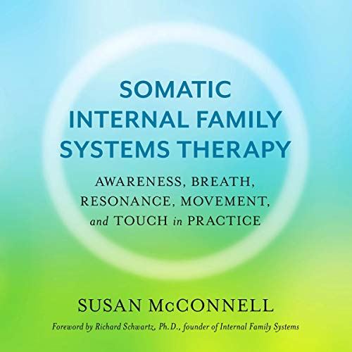 Somatic Internal Family Systems Therapy cover art