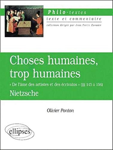 Choses humaines, trop humaines,
