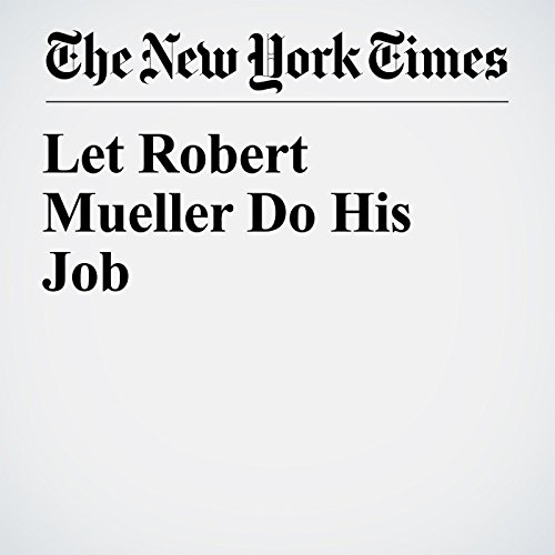 Let Robert Mueller Do His Job copertina