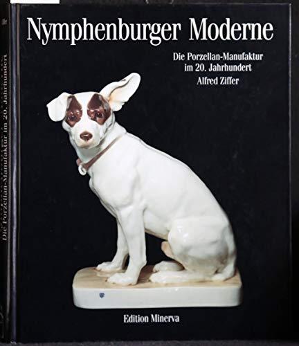 Nymphenburger Moderne. Die Porzellan-Manufaktur im 20. Jahrhundert.