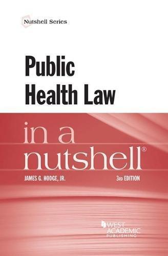 Public Health Law in a Nutshell (Nutshells)