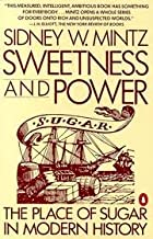 Sweetness and Power Publisher: Penguin (Non-Classics)