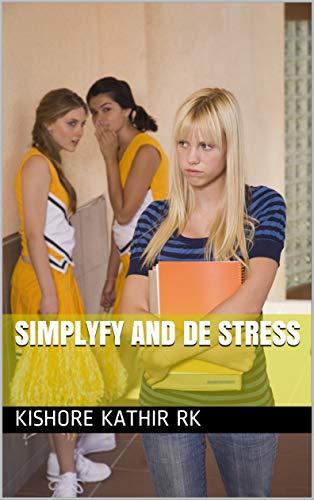 Simplyfy and De stress (dgajajsjbvcx Book 11255800) (English Edition)
