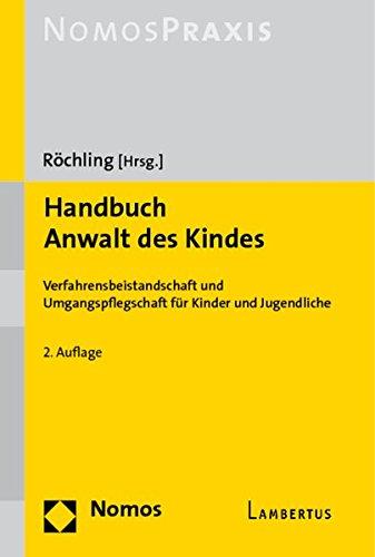 Handbuch Anwalt des Kindes: Verfahrensbeistandschaft und Umgangspflegschaft für Kinder und Jugendliche