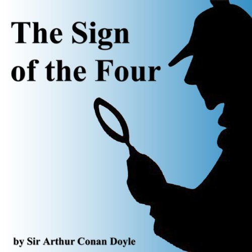 The Sign of the Four Audiobook By Arthur Conan Doyle cover art