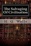 THE SALVAGING OF CIVILIZATION (English Edition)
