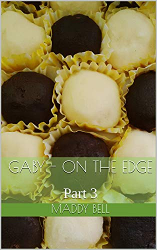 Gaby - On The Edge: Part 3 (English Edition)