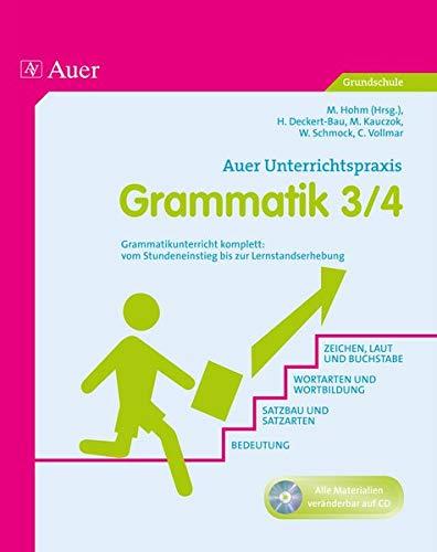 Grammatik Klasse 3-4: Grammatikunterricht komplett: vom Stundeneinstieg bis zur Lernkontrolle