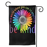 2 Pcs Garden Flag in A World Where You Can Be Anything Be Kind Flower Horizontal Poster 12.5'' X18-Mothers Day, Birthday Gifts for Mom, Dad, Wife, Husband, Daughters, Grandma, Friends