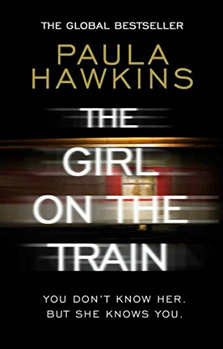 The Girl on the Train: The Richard & Judy Book Club and international bestseller (English Edition)