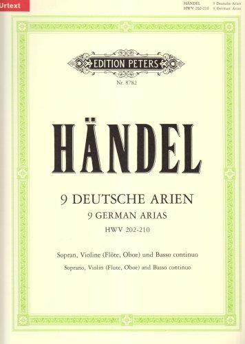9 Deutsche Arien HWV 202-210 / URTEXT: für Sopran, Violine (Flöte, Oboe) und Basso continuo / Partitur