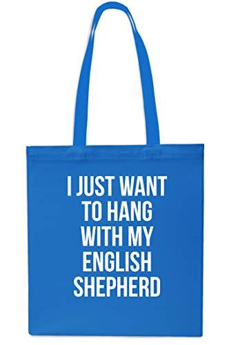 """Einkaufstasche, mit englischer Aufschrift\""""I Just Want to Hang with My English Shepherd\"""", 42 x 38 cm, 10 Liter saphir"""