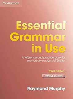 Essential Grammar in Use without answers: A Self-study Reference And Practice Book for Elementary Students of English