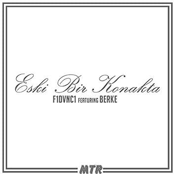 Eski Bir Konakta (feat. Berke)